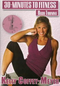 30 Minutes To Fitness: Body Training Workout With Kelly Coffey (DVD)