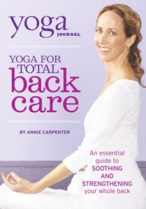 Yoga Journal: Yoga For Total Back Care With Annie Carpenter (DVD)