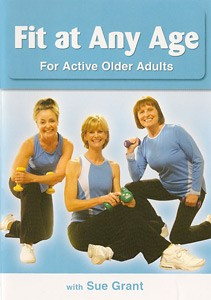 Fit at Any Age For Older Active Adults - from Sue Grant (DVD)