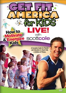 Scott Cole: Get Fit America for Kids LIVE (DVD)