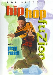 Bob Rizzo's Hip Hop Dance Fuzion with Gregg Russell