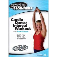 Absolute Beginners Cardio Dance Interval Workout with Pam Cosmi (DVD)