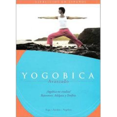Yogobica: Advanced (En Espanol DVD)