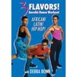 3 Flavors: Aerobic Dance Workout - African, Latin and Hip Hop With Debra Bono (DVD)