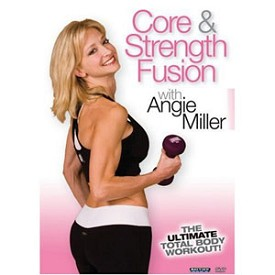 Angie Miller: Core and Strength Fusion Total Body Workout (DVD)
