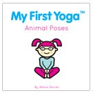 My First Yoga: Animal Poses