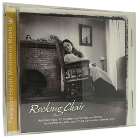 Rocking Chair Relaxation CD for Mom and Baby