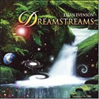 Dreamstreams CD with dRachael, Dean & Dudley Evenson and Daniel Paul.