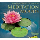 Meditation Moods CD by Dean & Dudley Evenson