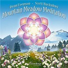 Mountain Meadow Meditation CD by Dean Evenson and Scott Huckabay