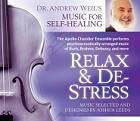 Relax and De-Stress - Dr. Andrew Weil