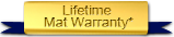 Lifetime Mat Warranty