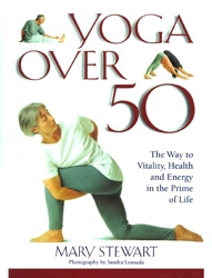 Yoga Over 50 by Mary Stewart