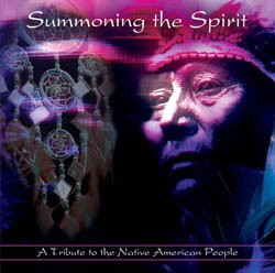 Summoning the spirit - A Tribute to the Native American People