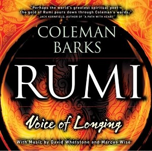 Sounds True Rumi: Voice of Longing by Coleman Bark